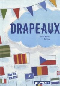 Galia Tapiero et  Barroux - Drapeaux.