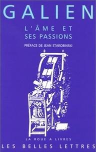 Galien - L'âme et ses passions.