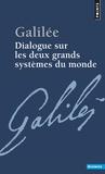 Galilée - Dialogue sur les deux grands systèmes du monde.