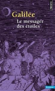 Galilée - Le Messager des étoiles.