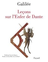 Galilée - Leçons sur l'Enfer de Dante.