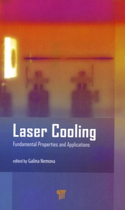 Galina Nemova - Laser Cooling - Fundamental Properties and Applications.