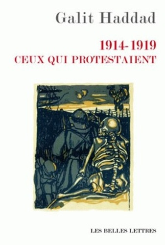 Galit Haddad - 1914-1919 ceux qui protestaient.