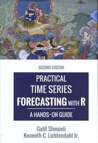 Galit Shmueli et Kenneth Lichtendahl - Practical Time Series Forecasting with R - A Hands-On Guide.