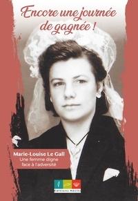 Gall marie-louise Le - Encore une journée de gagnée !.