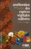 Gallais - Amélioration des espèces végétales cultivées - Objectifs et critères de sélection.