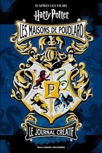 Gallimard Jeunesse - Harry Potter Les maisons de Poudlard - Le journal créatif.