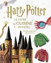 Gallimard Jeunesse - Harry Potter - Le livre de cuisine officiel, plus de 40 recettes inspirées des films.