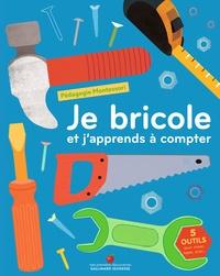 Gallimard Jeunesse - Je bricole et j'apprends à compter - Pédagogie Montessori.