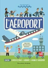 Gallimard Jeunesse - L'aéroport.