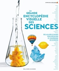 Gallimard Jeunesse - La grande encyclopédie visuelle des sciences.