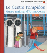 Lesmouchescestlouche.fr Le Centre Pompidou - Musée national d'Art moderne Image
