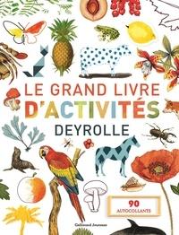 Gallimard Jeunesse - Le grand livre d'activités Deyrolle - 90 autocollants.