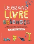 Gallimard Jeunesse - Le grand livre des sciences.