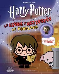 Gallimard Jeunesse - Le livre d'activités de Poudlard.