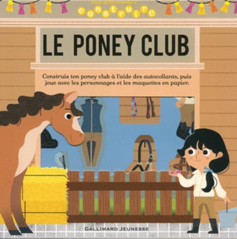 Gallimard Jeunesse - Le poney club.