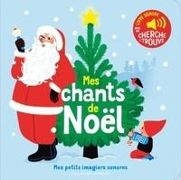 Gallimard Jeunesse - Mes chants de Noël.
