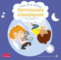 Gallimard Jeunesse - Mes plus belles berceuses classiques et autres musiques douces pour les petits. 1 CD audio