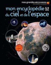 Mon encyclopédie 6-9 ans du ciel et de l'espace -  Gallimard Jeunesse | Showmesound.org