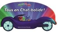 Gallimard Jeunesse - Tous en Chat-bolide !.