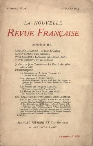 La Nouvelle Revue Française (1908-1943) N° 39 mars 1912