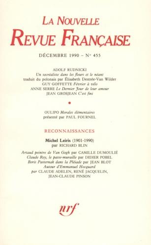 Gallimard - La Nouvelle Revue Française N° 455 décembre 1990 : .