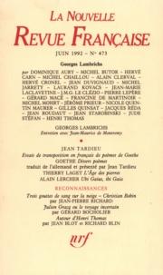 Gallimard - La Nouvelle Revue Française N° 473, juin 1992 : .