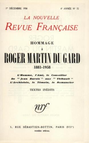 La Nouvelle Revue Française N° 72 décembre 1958 Hommage à Roger Martin du Gard