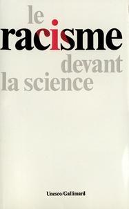 Gallimard - Le racisme devant la science.