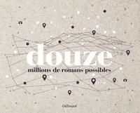 Gallimard loisirs - 12 millions de romans possibles.