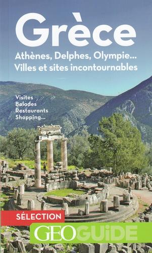 Gallimard loisirs - Grèce - Athènes, Delphes, Olympie….