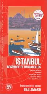 Gallimard loisirs - Istanbul - Bosphore et Dardanelles.
