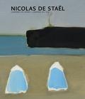 Gallimard - Nicolas de Staël : lumières du nord, lumières du sud.