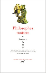 Gallimard - Philosophes taoïstes - Tome 2, Huainan Zi.