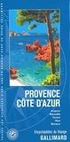 Gallimard - Provence Côte d'Azur - Avignon, Marseille, Toulon, Nice, Monaco.