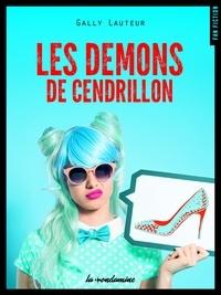 Gally Lauteur - FAN FICTION  : Les démons de Cendrillon.