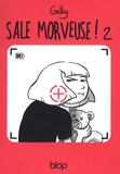 Gally - Sale morveuse ! Tome 2 : Free as a bird.