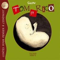 Galou - Tom et Rico.