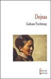 Galsan Tschinag - Dojnaa.
