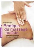 Galya Ortéga - Pratique du massage taoïste.