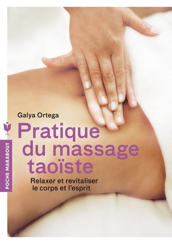 Pratique du massage taoïste