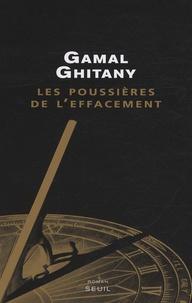 Gamal Ghitany - Les poussières de l'effacement - Carnets V.