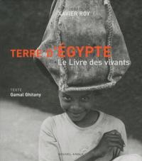 Gamal Ghitany - Terre d'Egypte - Le livre des vivants.
