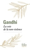 Gandhi - La voie de la non-violence.