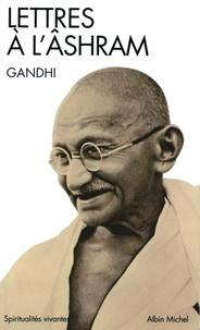 Gandhi et  Gandhi - Lettres à l'Ashram.