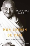 Gandhi - Mon chemin de paix.