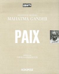 Gandhi - Paix - Inspirations et paroles du Mahatma Gandhi.
