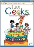 Gang et Thomas Labourot - Les Geeks Tome 10 : Jamais 10 sans 11.