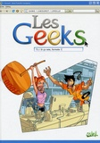 Gang et Thomas Labourot - Les Geeks Tome 3 : Si rate, formate !.