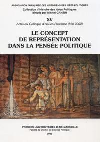 Ganzin - Le concept de représentation dans la pensée politique.